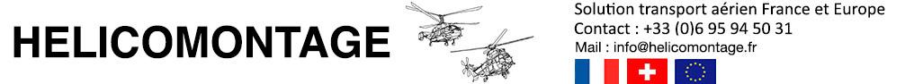 contact devis héliportage - Héliportage par hélicoptère lourd FRANCE et Monde, héliportage et transport de charge en france